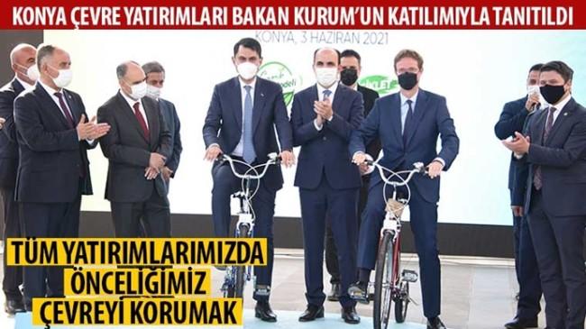 Konya Çevre Yatırımları Bakan Kurum'un Katılımıyla Tanıtıldı